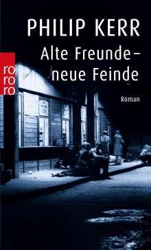 Philip Kerr: Alte Freunde, neue Feinde, Buch