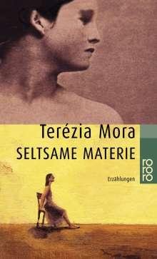 Terézia Mora: Seltsame Materie, Buch