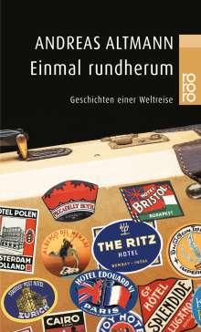 Andreas Altmann: Einmal rundherum, Buch