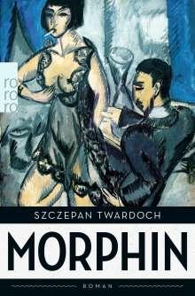 Szczepan Twardoch: Morphin, Buch