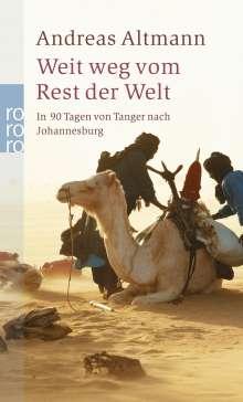 Andreas Altmann: Weit weg vom Rest der Welt, Buch