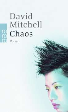 David Mitchell: Chaos, Buch