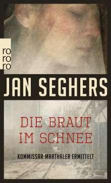 Jan Seghers: Die Braut im Schnee, Buch