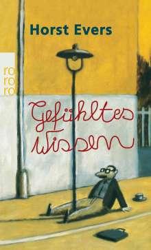Horst Evers: Gefühltes Wissen, Buch