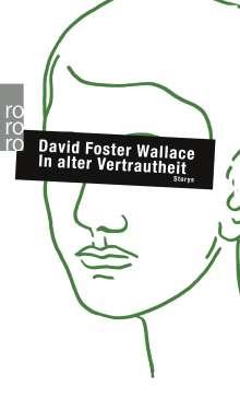 David Foster Wallace: In alter Vertrautheit, Buch