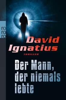 David Ignatius: Der Mann, der niemals lebte, Buch