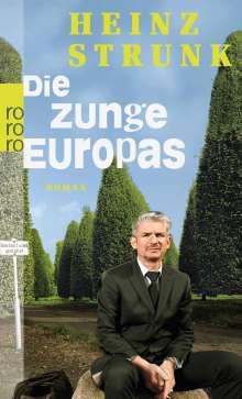 Heinz Strunk (geb. 1962): Die Zunge Europas, Buch