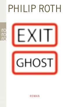 Philip Roth: Exit Ghost, Buch