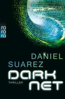 Daniel Suarez: Darknet, Buch