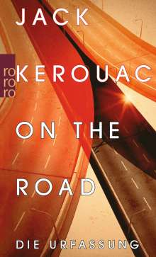 Jack Kerouac (1922-1969): On the Road, Buch
