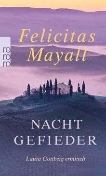 Felicitas Mayall: Nachtgefieder, Buch
