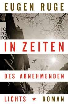 Eugen Ruge: In Zeiten des abnehmenden Lichts, Buch
