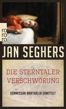 Jan Seghers: Die Sterntaler-Verschwörung, Buch