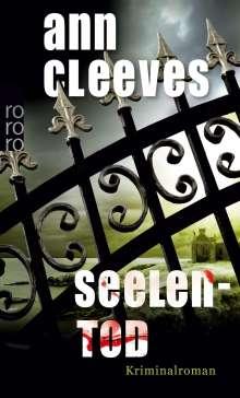 Ann Cleeves: Seelentod, Buch