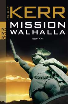 Philip Kerr: Mission Walhalla, Buch