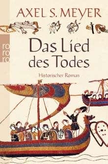 Axel S. Meyer: Das Lied des Todes, Buch
