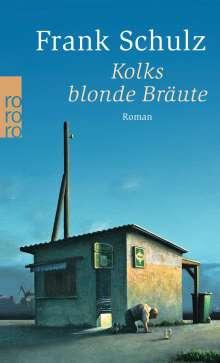 Frank Schulz: Kolks blonde Bräute, Buch