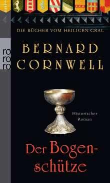 Bernard Cornwell: Die Bücher vom Heiligen Gral. Der Bogenschütze, Buch