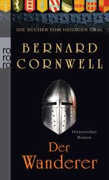 Bernard Cornwell: Die Bücher vom Heiligen Gral. Der Wanderer, Buch