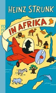 Heinz Strunk (geb. 1962): Heinz Strunk in Afrika, Buch