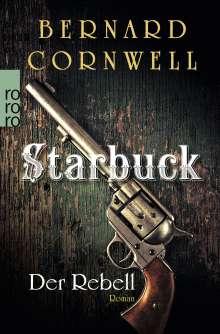 Bernard Cornwell: Starbuck. Der Rebell, Buch