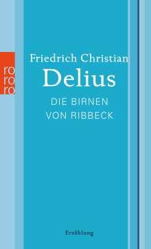 Friedrich Christian Delius: Die Birnen von Ribbeck, Buch