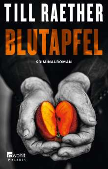 Till Raether: Blutapfel, Buch