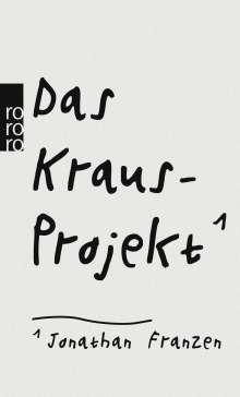 Jonathan Franzen: Das Kraus-Projekt, Buch