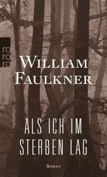 William Faulkner: Als ich im Sterben lag, Buch