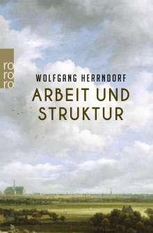 Wolfgang Herrndorf (1965-2013): Arbeit und Struktur, Buch