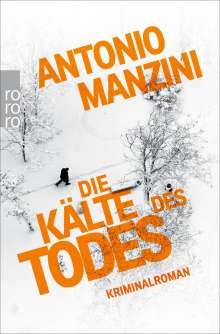 Antonio Manzini: Die Kälte des Todes, Buch