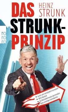 Heinz Strunk (geb. 1962): Das Strunk-Prinzip, Buch