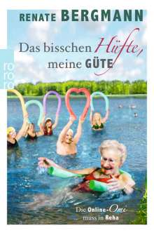 Renate Bergmann: Das bisschen Hüfte, meine Güte, Buch