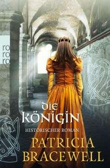 Patricia Bracewell: Die Königin, Buch