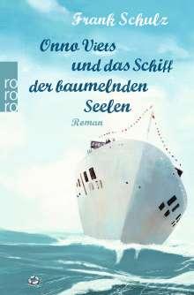 Frank Schulz: Onno Viets und das Schiff der baumelnden Seelen, Buch