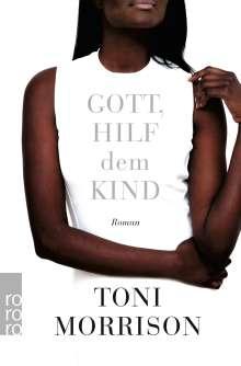 Toni Morrison: Gott, hilf dem Kind, Buch