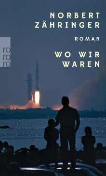 Norbert Zähringer: Wo wir waren, Buch