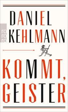 Daniel Kehlmann: Kommt, Geister, Buch