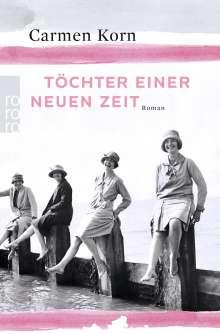 Carmen Korn: Töchter einer neuen Zeit, Buch