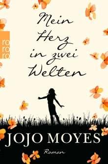 Jojo Moyes: Mein Herz in zwei Welten, Buch