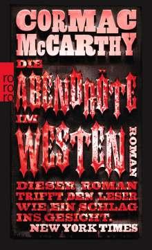 Cormac McCarthy: Die Abendröte im Westen, Buch