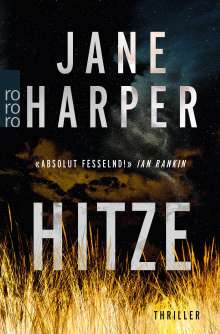Jane Harper: Hitze, Buch