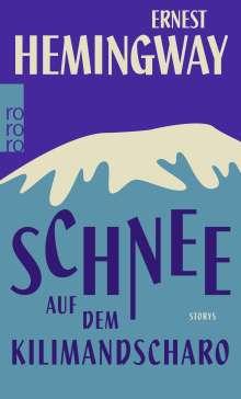 Ernest Hemingway: Schnee auf dem Kilimandscharo, Buch