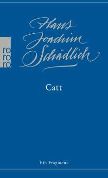 Hans Joachim Schädlich: Catt, Buch