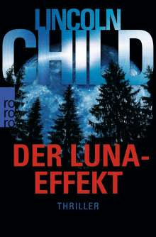 Lincoln Child: Der Luna-Effekt, Buch