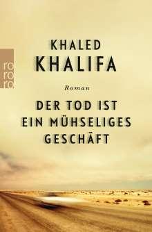 Khaled Khalifa: Der Tod ist ein mühseliges Geschäft, Buch