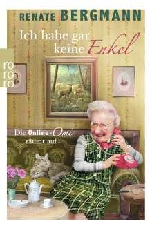 Renate Bergmann: Ich habe gar keine Enkel, Buch