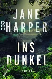 Jane Harper: Ins Dunkel, Buch