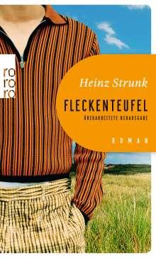 Heinz Strunk (geb. 1962): Fleckenteufel, Buch