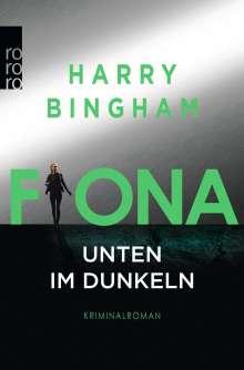 Harry Bingham: Fiona: Unten im Dunkeln, Buch